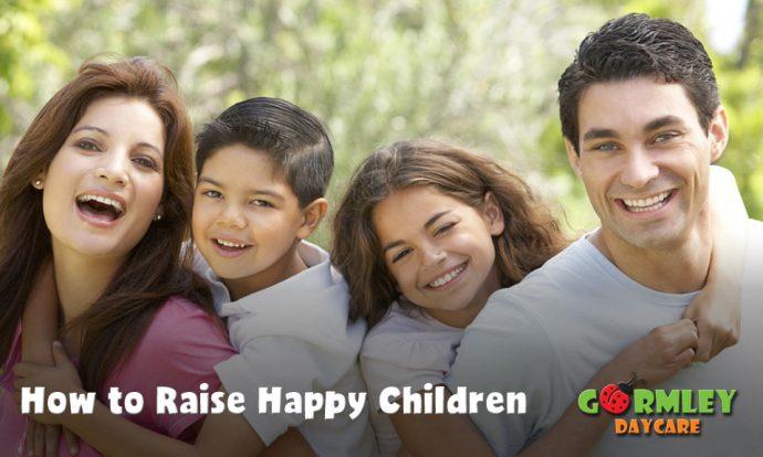 How-To-Raise-Happy-Children---Gormley-Daycare-Blog